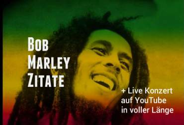 Legendary Bob Marley quotes and songs