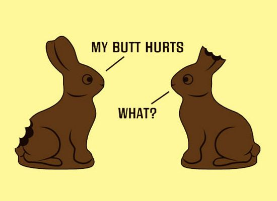 Funny Easter Pictures my butt hurts
