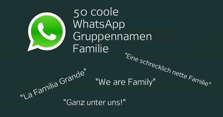 Namen lustige whatsapp chat Die besten
