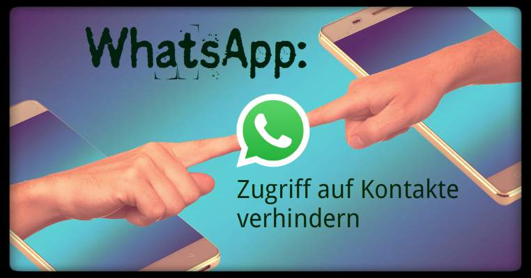 WhatsApp prevent access to contacts