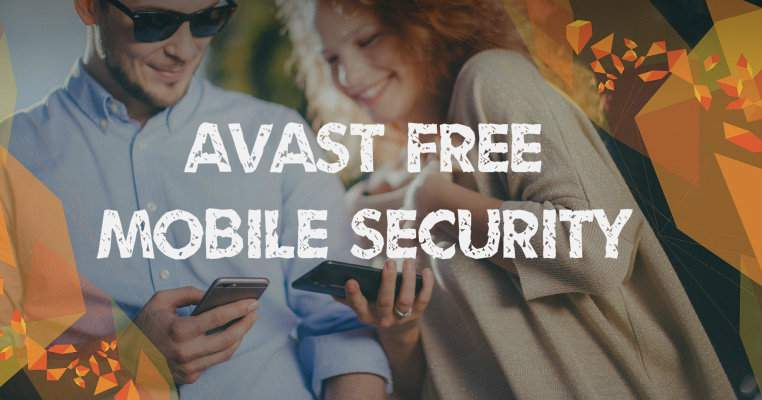Avast Mobile Security Download
