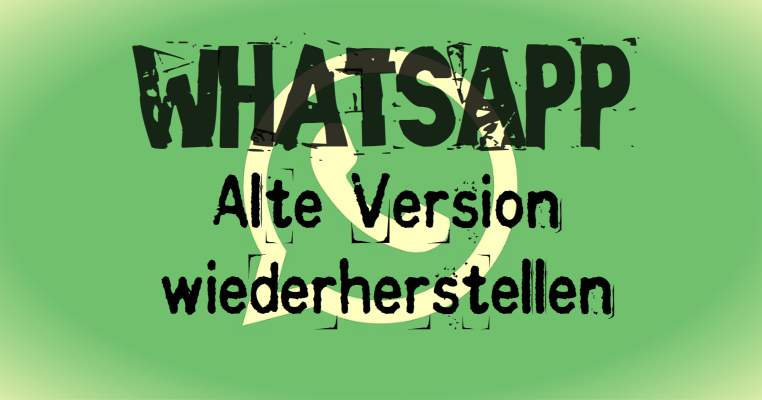 Restore WhatsApp old version