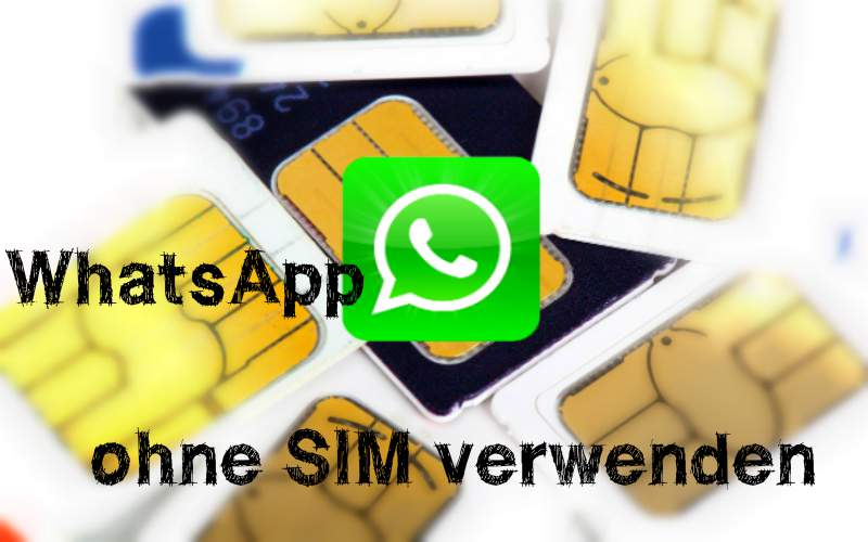 ال WhatsApp دون SIM