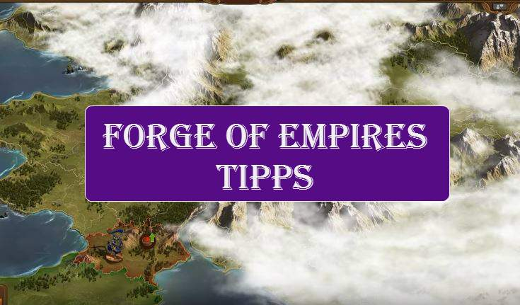Tips Forge of Empires