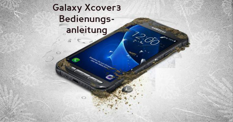 Samsung Galaxy Xcover 3 Manual Download