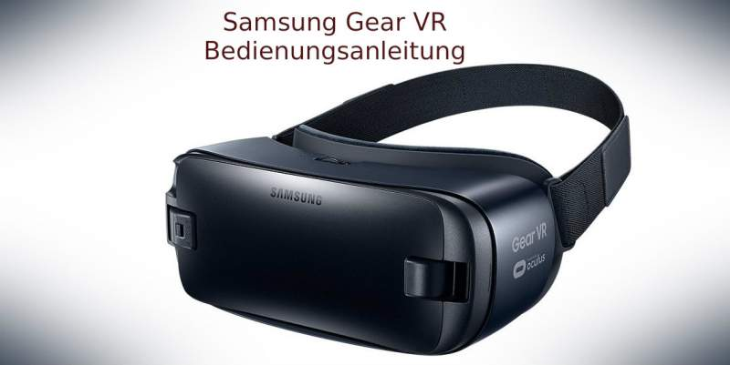 Samsung Gear VR Manual Download