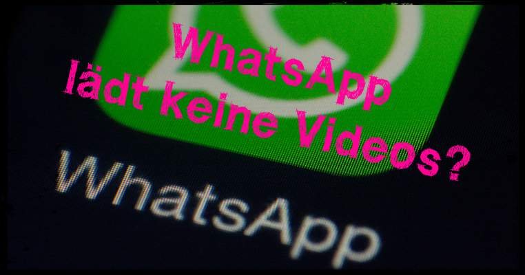 WhatsApp does not load videos