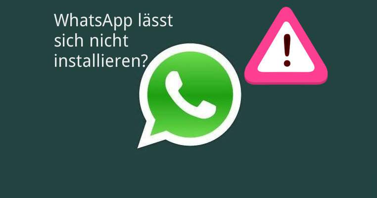 WhatsApp will not install
